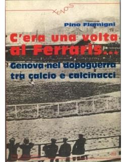 "image: Pino Flamigni ""C'era una volta al Ferraris"""