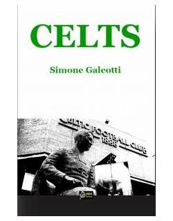 Celts libro di Simone Galeotti