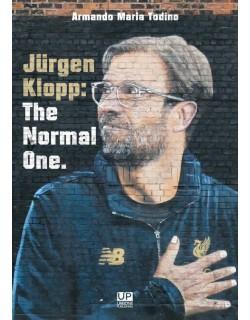 JÜRGEN KLOPP: THE NORMAL ONE. LIBRO DI ARMANDO MARIA TODINO