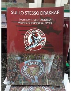 SULLO STESSO DRAKKAR LIBRO VIKING GUERRIERI SALERNO