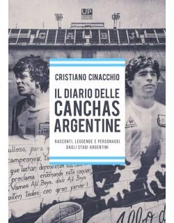 IL DIARIO DELLE CANCHAS ARGENTINE LIBRO DI CRISTIANO CINACCHIO
