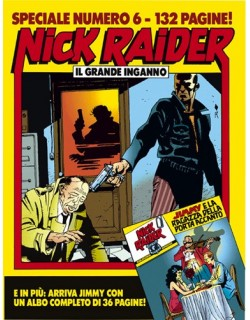 image: Nick Raider Speciale 6 Il grande inganno