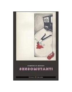 image: Sensomutanti - Domenico Mungo