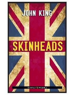 image: Skinheads - John King